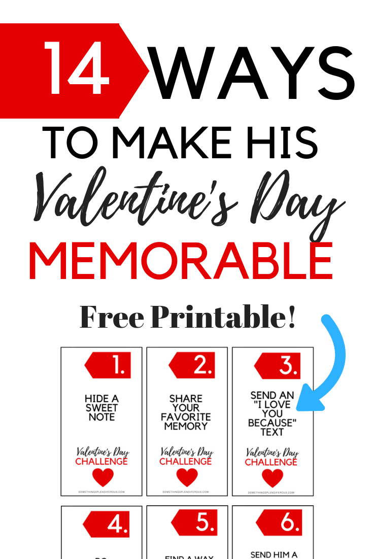 Why not do something for him for Valentine's Day? Doesn't be deserve to be spoiled just as much as you? Follow along with me on this 14 day challenge and make his Valentine's Day memorable. #Valentinesday #valentinesdayforhim #14days www.somethingsplendiferous.com