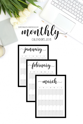 www.somethingsplendiferous.com Monthly 2018 Printable Calendars #monthly #Calendars #planning #planner #plans #2018